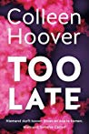 Recensie | Too late, Colleen Hoover
