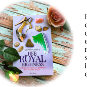 Recensie | Her Royal Highness (Royals, #2), Rachel Hawkins