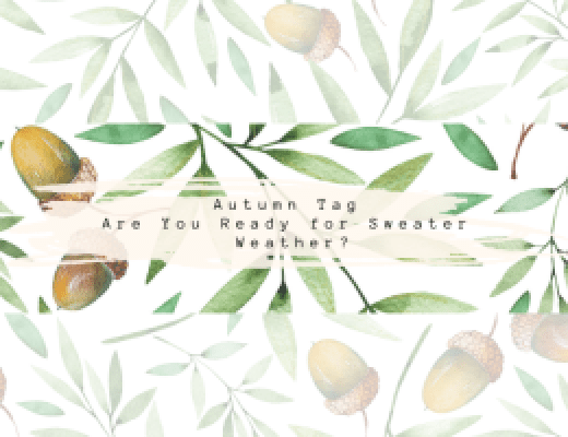 Bookish Autumn Tag | Are You Ready for Sweater Weather?