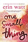 Recensie | One Small Thing, Erin Watt