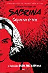 Seizoen van de heks (The Chilling Adventures of Sabrina #1), Sarah Rees Brennan