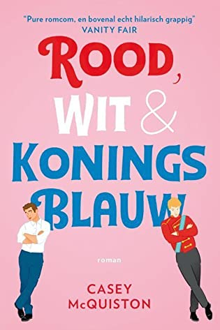 Rood, Wit & Koningsblauw, Casey McQuiston