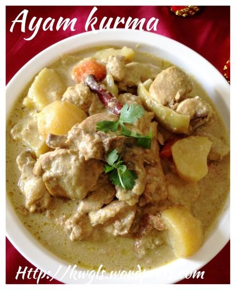 Classic Malay Dishes Recipe: Korma Chicken aka Ayam Kurma
