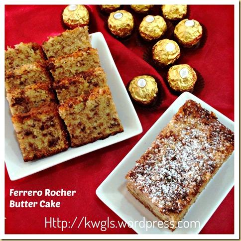 Rich Man's Butter Cake?–Ferrero Rocher Butter Cake or Hazelnut Butter Cake or Oreo Butter Cake (金莎牛油蛋糕)