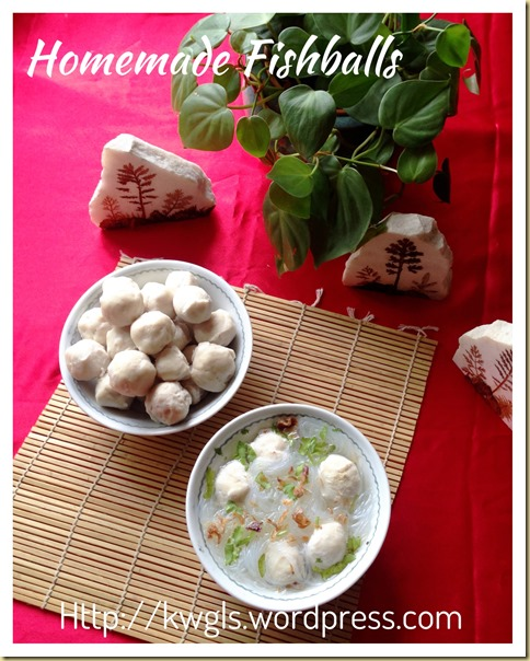 Homemade Fish Balls (传统自制鱼丸)
