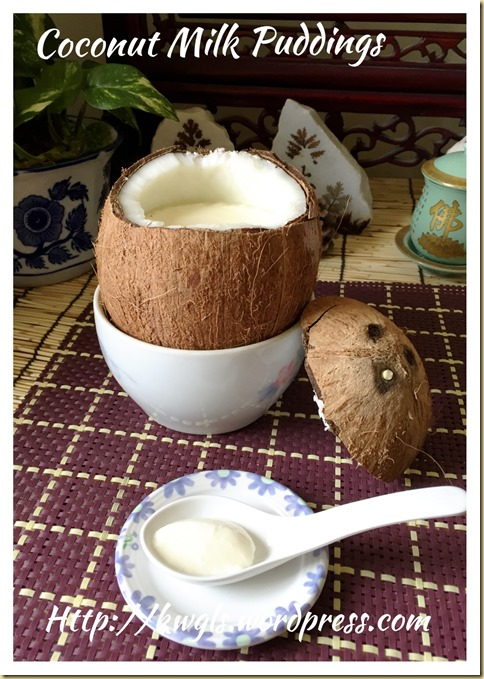 Chinese Steamed Milk Puddings in Coconut Shell (椰皇炖蛋白鲜奶)
