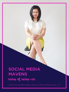 Social Media Mavens: Reina Pomeroy of Reina + Co. // Social Media Interview // Katie Williamsen Web & Social Media, LLC