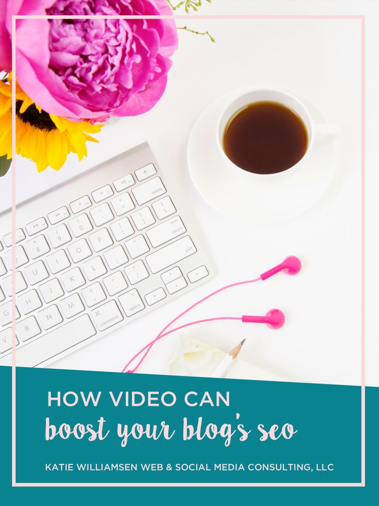 How Video Can Boost Your Blog's SEO // video blog seo