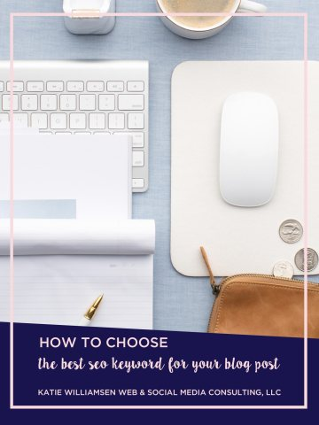 How to Choose the Best SEO Keyword for Your Blog Post