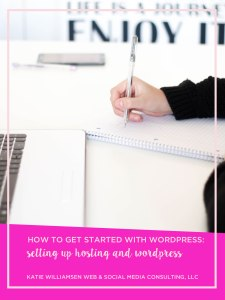 How to Get Started with WordPress Hosting