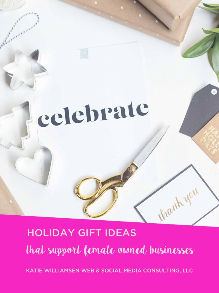 Holiday GIFT IDEAS that support female owned businesses