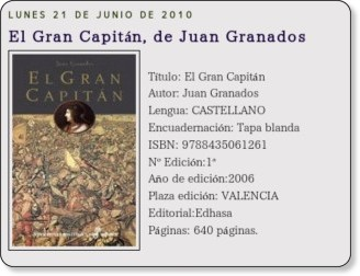 http://resenyasliterarias.blogspot.com/2010/06/el-gran-capitan-de-juan-granados.html