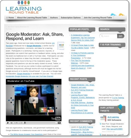 http://alalearning.org/2010/07/01/google-moderator-ask-share-respond-and-learn/