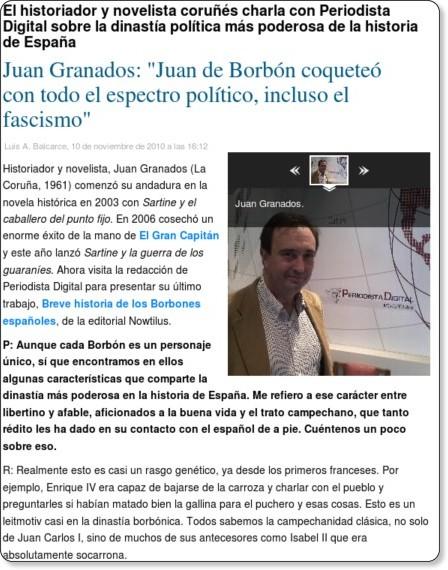 http://www.periodistadigital.com/ocio-y-cultura/libros/2010/11/10/juan-granados-entrevista-breve-historia-borbones.shtml