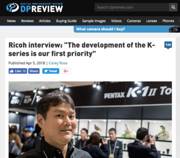 https://www.dpreview.com/interviews/3329510590/ricoh-interview-the-development-of-the-k-series-is-our-first-priority