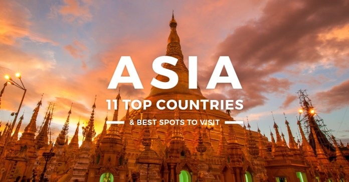 Asia 11 Spots to be visit