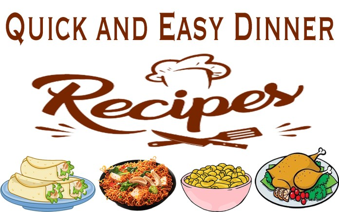 7 Best Quick and Easy Dinner Recipes