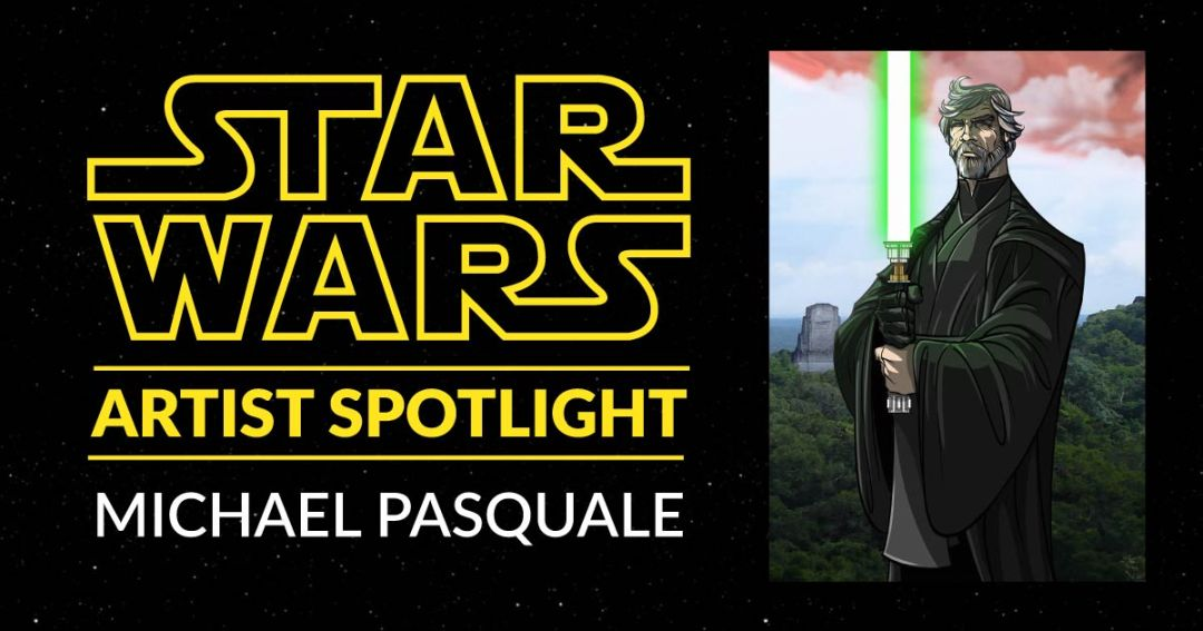 Star Wars Artist Spotlight: Michael Pasquale