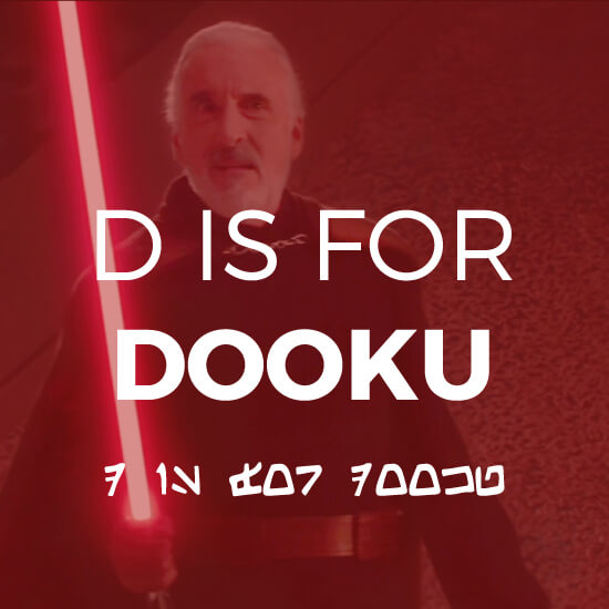 D Is For Dooku