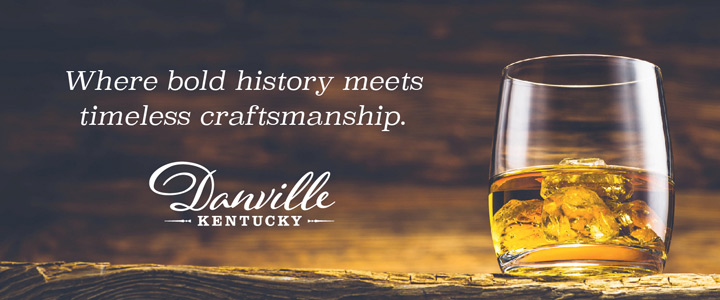 Danville Banners KBT Site RFU 01 - Kentucky Bourbon Trail Craft Tour® Itinerary