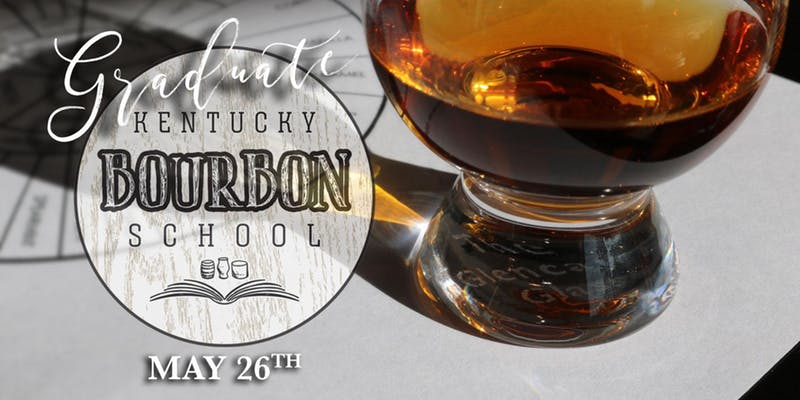 Bourbon School - An Exploration of American Rye • MAY 26 • GRADUATE KY Bourbon School