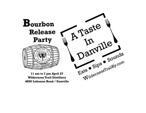 Taste of Danville 300x232 - Bourbon release set for April 27 A Taste in Danville