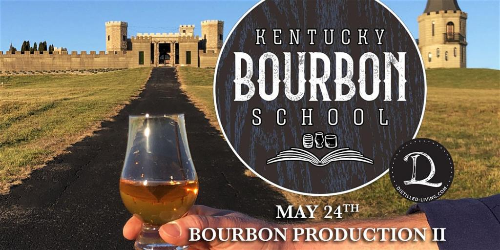 KBS may 24 - An Exploration of American Rye • MAY 26 • GRADUATE KY Bourbon School