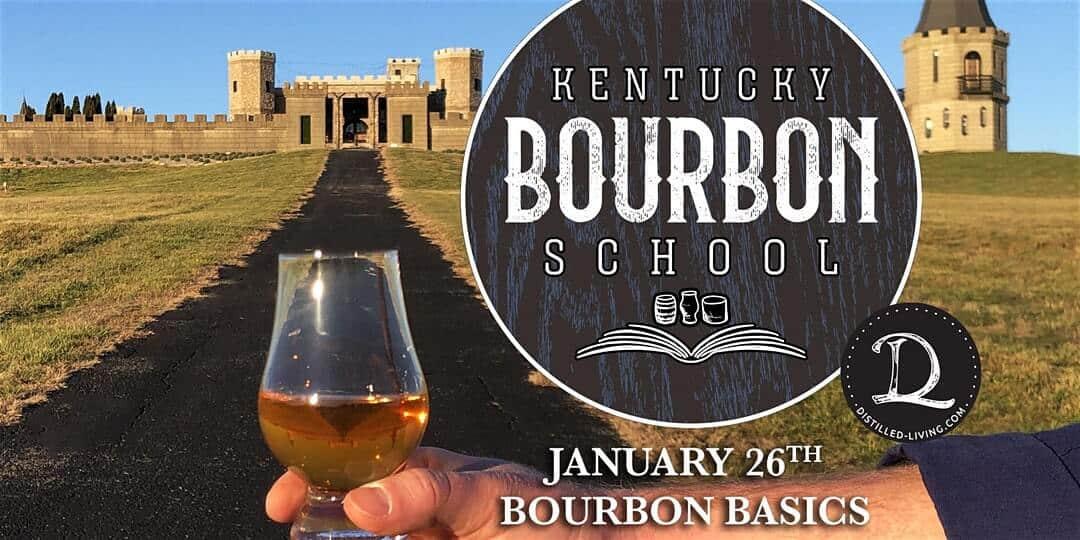 KY Bourbon School - Bourbon Basics