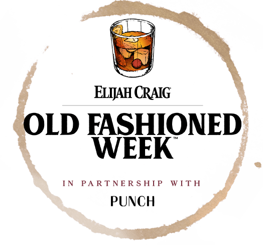 EC PUNCH old fashioned week - Elijah Craig Bourbon Launches Old Fashioned Week in Partnership with PUNCH