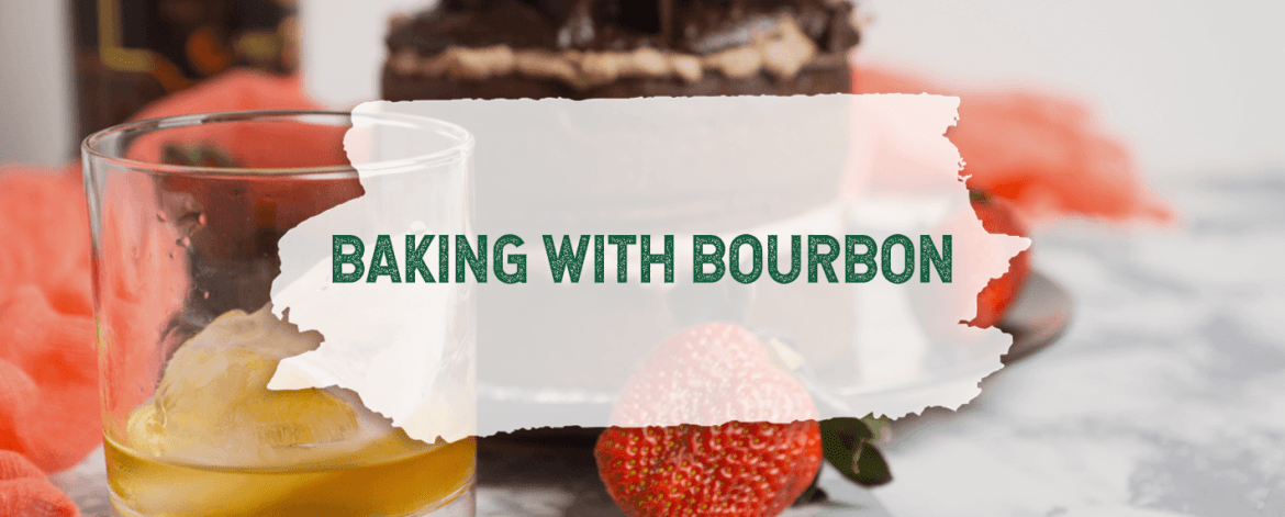 Baking with Bourbon
