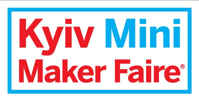 В столиці відбудеться Kyiv Mini Maker Faire: чого чекати цього року