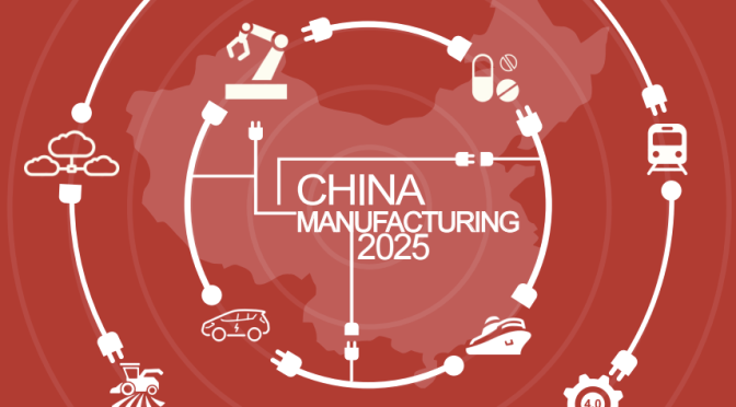 "Global Concerns Over China's ""Manufacturing 2025"" Initiative Highlighted In New EU Report"