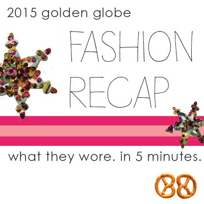 2015 Golden Globe Fashion Recap