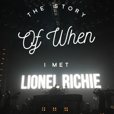 The Story of When I Met Lionel Richie: Volume 1