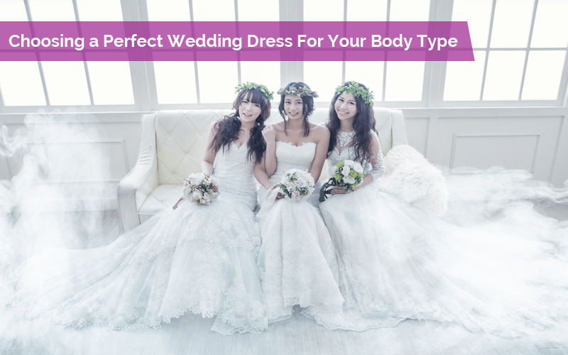 Tips For Choosing A Perfect Wedding Dress For Your Body