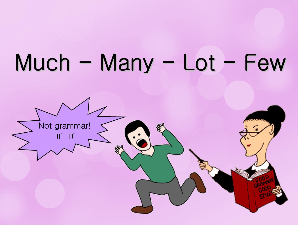 Much Many A Lot Few