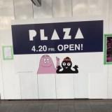 4/20(金)  PLAZA  京都四条店オープン!!