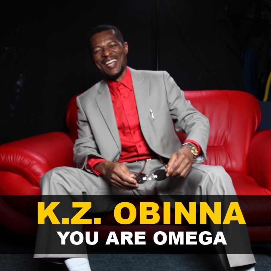 YOU ARE OMEGA  BY K. Z. OBINNA - RELEASE DATE    :-   14 FEB. 2014