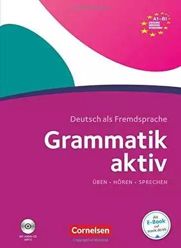 Grammatik aktiv: A1-B1 mit Audio-CDs