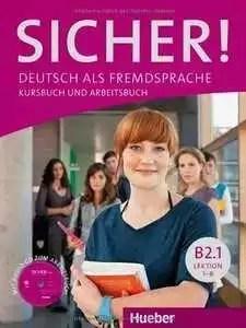 Sicher! B1 B2.1 B2.2 C1.1: Deutsch als Fremdsprache