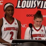 Louisville WBB Myisha Hines-Allen & Sydney Zambrotta on 68-61 win over Western Kentucky