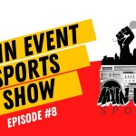 Main Event Sports Show Ep 8