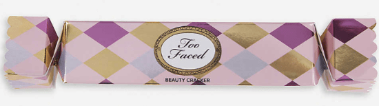 Too Faced Limited edition beauty cracker
