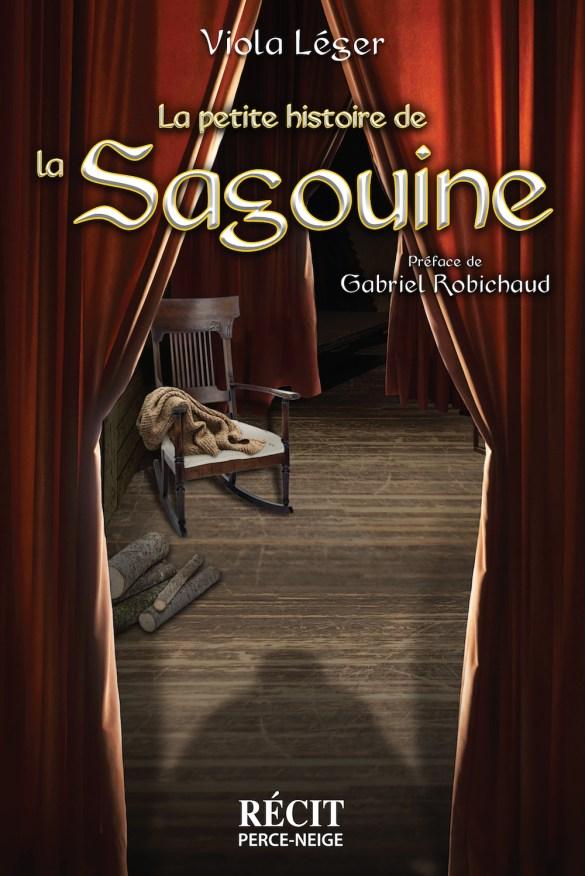 Viola Léger, La petite histoire de la Sagouine, récit, Moncton, Éditions Perce-Neige, 2017, 150 pages, 25 $.