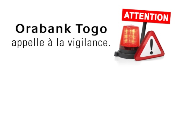Appel, vigilance, escrocs, agents, Orabank Togo, arnaque