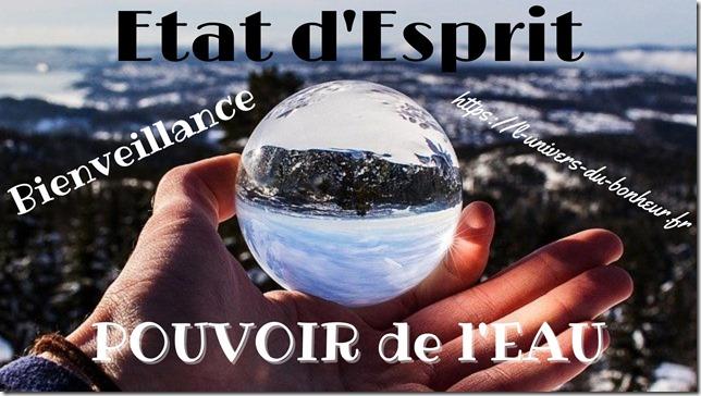 Etat d'Esprit pouvoir eau bienveillance