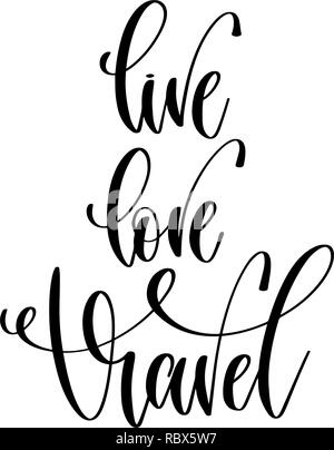 Download To travel is to live, hand lettering. Positive quote ...