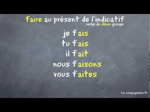 Faire Au Présent De L Indicatif Vidéo La Conjugaison Fr