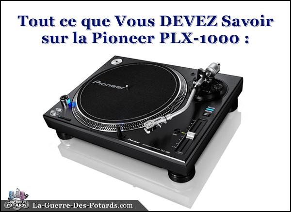 platine vinyle pioneer dj plx-1000
