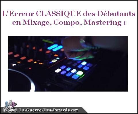 production-musicale-erreur-classique-debutant
